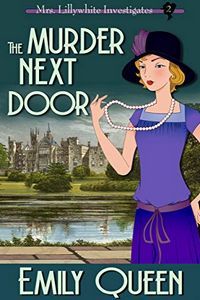 The Murder Next Door by Emily Queen