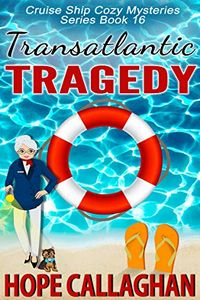 Transatlantic Tragedy by Hope Callaghan