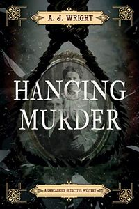 Hanging Murder by A. J. Wright
