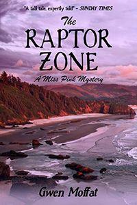 The Raptor Zone by Gwen Moffat