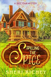 Spilling the Spice by Sheri Richey
