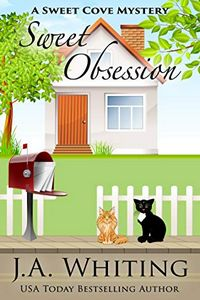 Sweet Obsession by J. A. Whiting