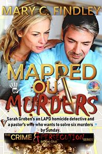 Mapped Out Murders by Mary C. Findley