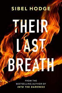 Their Last Breath by Sibel Hodge