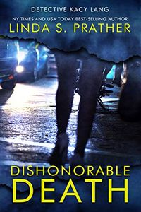 Dishonorable Death by Linda S. Prather