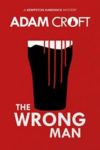 The Wrong Man by Adam Croft