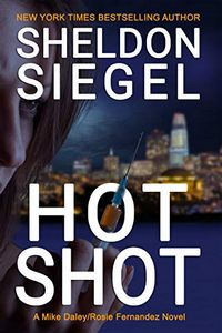 Hot Shot by Sheldon Siegel
