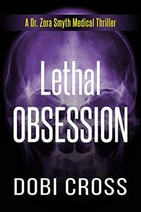 Lethal Obsession by Dobi Cross
