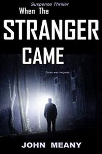 When the Stranger Came by John Meany