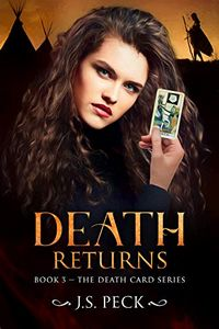 Death Returns by J. S. Peck