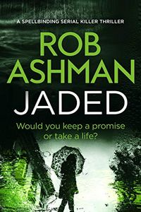Jaded by Rob Ashman