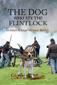 The Dog Who Ate the Flinklock by Edward Coburn