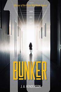 Bunker Ten by J. A. Henderson