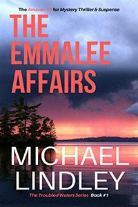 The EmmaLee Affairs by Michael Lindley