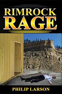 Rimrock Rage by Philip Larson