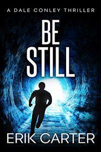 Be Still by Erik Carter