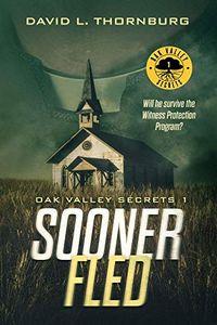 Sooner Fled by David L. Thornburg
