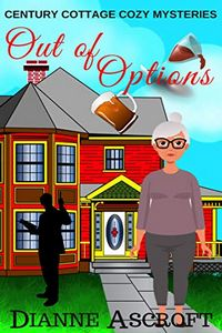 Out of Options by Dianne Ascroft