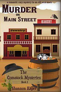 Murder on Main Street by Shannon Kaper