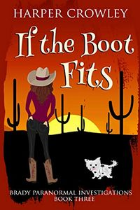If the Boot Fits by Harper Crowley