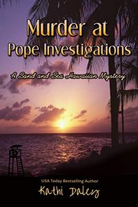 Murder at Pope Investigations by Kathi Daley