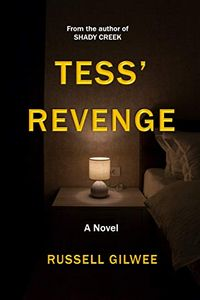 Tess' Revenge by Russell Gilwee