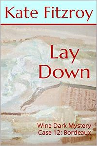 Lay Down by Kate Fitzroy