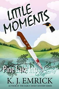Little Moments by K. J. Emrick