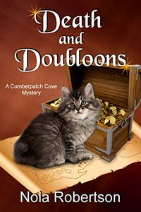 Death and Doubloons by Nola Robertson