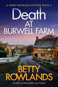 Death at Burwell Farm by Betty Rowlands