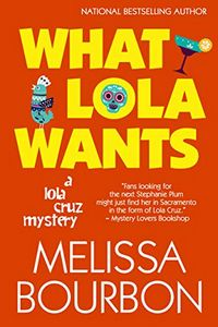 What Lola Wants by Melissa Bourbon