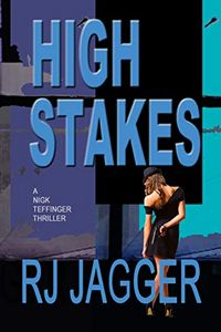 High Stakes by R. J. Jagger