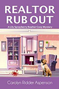 Realtor Rub Out by Carolyn Ridder Aspenson