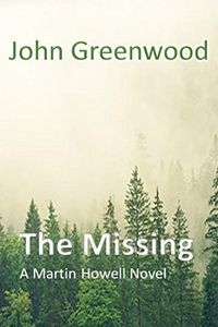 The Missing by John Greenwood