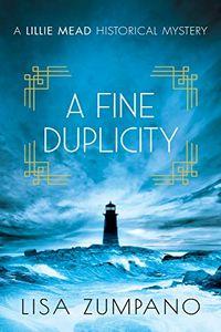 A Fine Duplicity by Lisa Zumpano