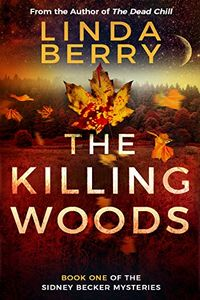 The Killing Woods by Linda Berry