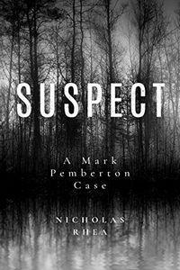 Suspect by Nicholas Rhea