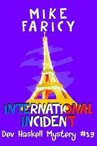International Incident by Mike Faricy