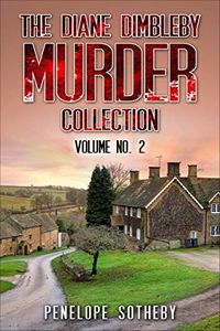 The Diane dimbleby Murder Collection by Penelope Sotheby