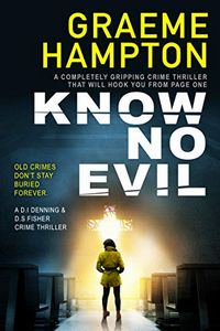 Know No Evil by Graeme Hampton