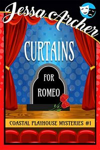 Curtains for Romeo by Jessa Archer