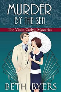 Murder by the Sea by Beth Byers