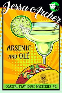 Arsenic and Ole by Jessa Archer