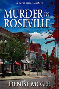 Murder in Roseville by Denise McGee