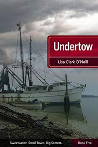 Undertow by Lisa Clark O'Neill