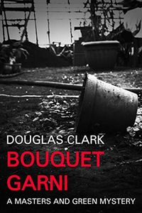 Bouquet Garni by Douglas Clark