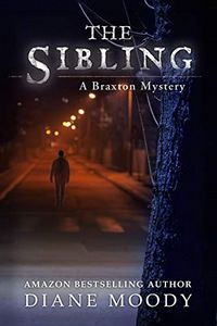 The Sibling by Diane Moody