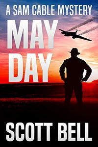 May Day by Scott Bell