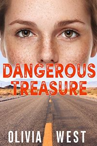 Dangerous Treasure by Olivia West
