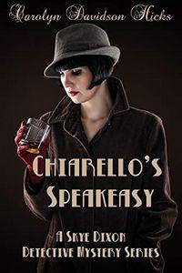 Chiarello's Speakeasy by Carolyn Davidson Hicks